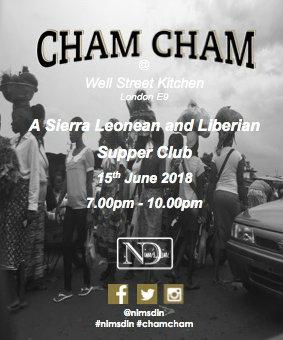 Cham Cham @ Well Street Kitchen, 15th June 2018 – Nim's Din